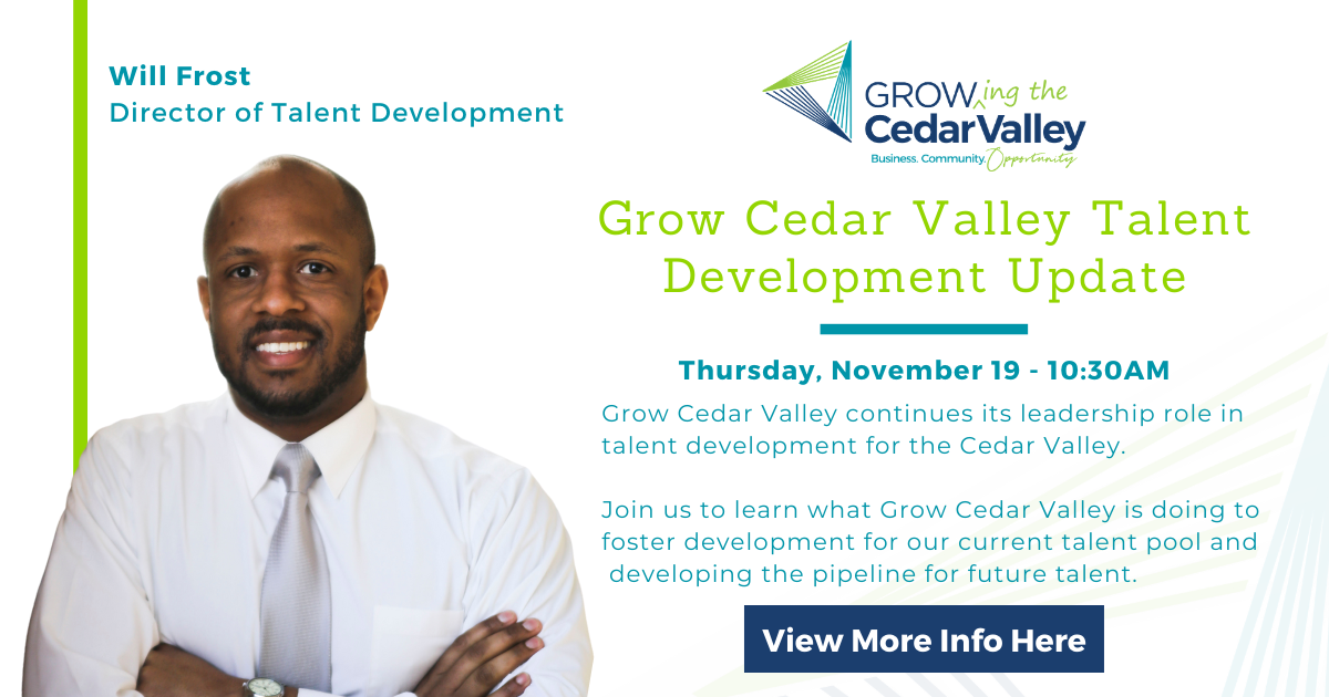 Grow Cedar Valley Shares Talent Development Update